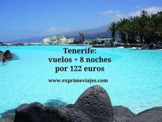 Tenerife vuelos + 8 noches por 122 euros