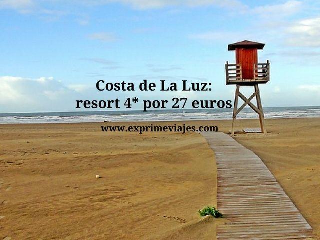 COSTA DE LA LUZ: RESORT 4* POR 27EUROS