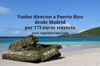 puerto rico vuelos desde madrid 173 euros trayecto