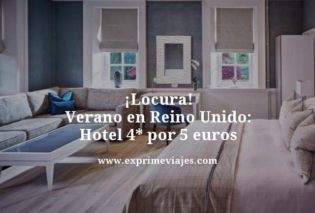 tarifa error hotel 4 estrellas reino unido verano 5 euros