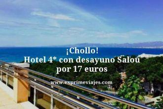 Chollo hotel 4 estrellas con desayuno Salou por 17 euros