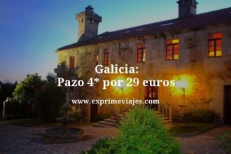 Galicia pazo 4 estrellas por 29 euros