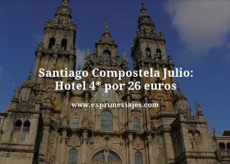 Santiago compostela julio hotel 4 estrellas por 26 euros