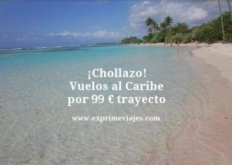 Chollazo vuelos al caribe por 99 euros trayecto