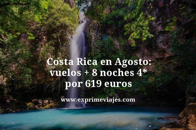 Costa-Rica-en-Agosto-vuelos-8-noches-4-estrellas--por-619-euros