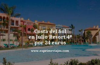 Costa del sol en julio resort 4 estrellas por 24 euros