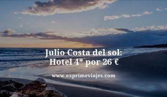 julio costa del sol hotel 4 estrellas por 26 euros