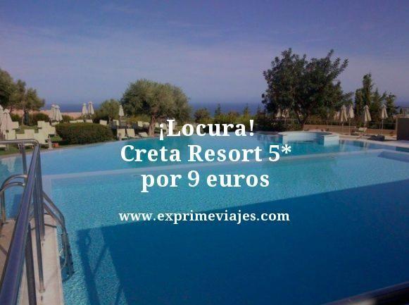tarifa-error-Creta-Resort-5-estrellas-por-9-euros