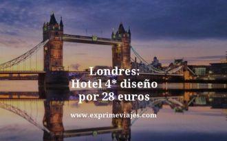 Londres hotel 4 estrellas diseño por 28 euros