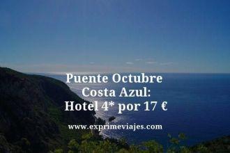 puente octubre costa azul hotel 4 estrellas por 17 euros