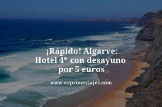 rapido Algarve hotel 4 estrellas con desayuno por 5 euros
