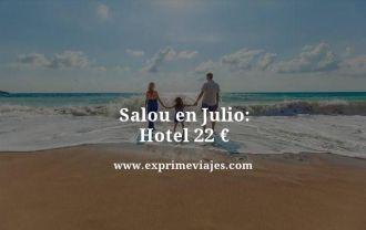 Salou en julio hotel por 22 euros