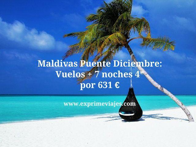 MALDIVAS PUENTE DICIEMBRE: VUELOS + 7 NOCHES 4* POR 631EUROS