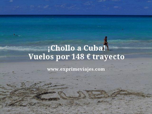 ¡CHOLLO! VUELOS A CUBA POR 148EUROS TRAYECTO