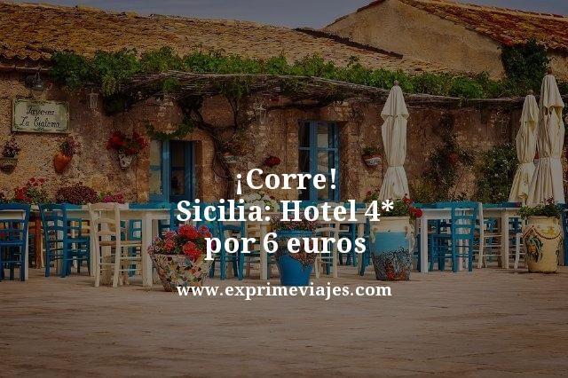 ¡CORRE! SICILIA: HOTEL 4* POR 6EUROS