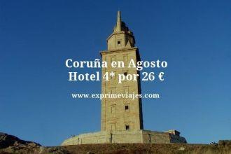 coruna en agosto hotel 4 estrellas por 26 euros