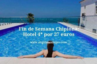 Fin-de-Semana-Chipiona-Hotel-4-estrellas-por-27-euros