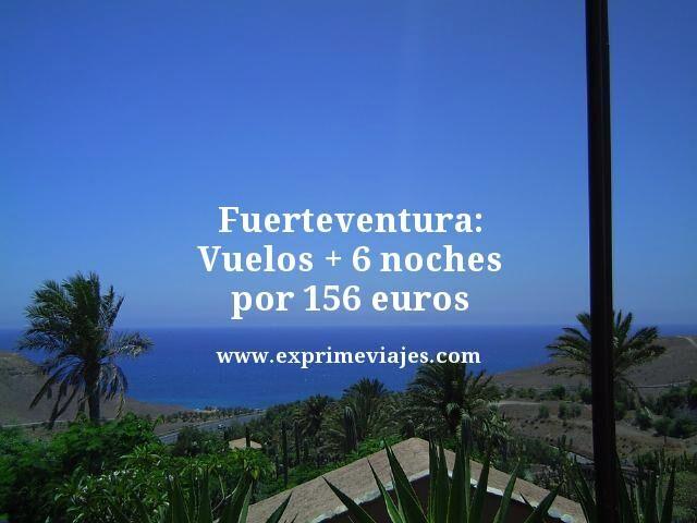 Fuerteventura-Vuelos--6-noches-por-156-euros