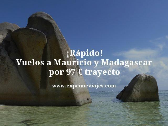 ¡RÁPIDO! VUELOS A ISLA MAURICIO Y MADAGASCAR POR 97EUROS TRAYECTO