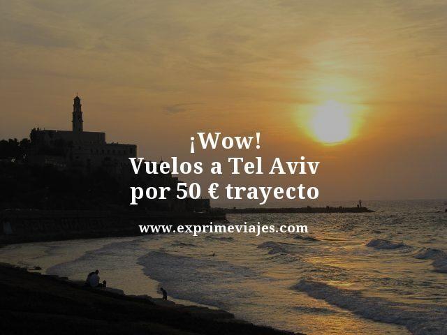 chollo-Vuelos-a-Tel-Aviv-por-50--trayecto