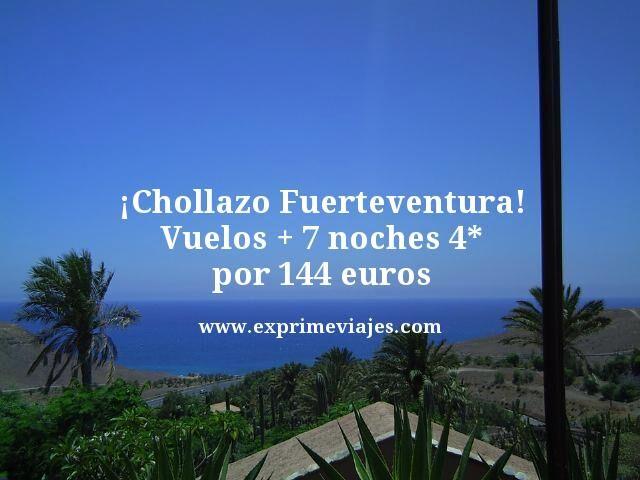 Chollazo-Fuerteventura-Vuelos--7-noches-4-estrellas-por-144-euros