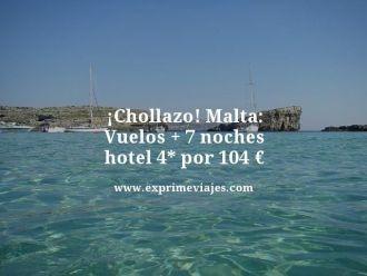 chollazo malta vuelos mas 7 noches hotel 4 estrellas por 104 euros
