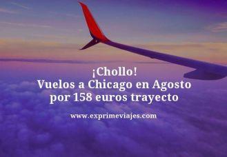chollo vuelos a Chicago en agosto por 158 euros trayecto