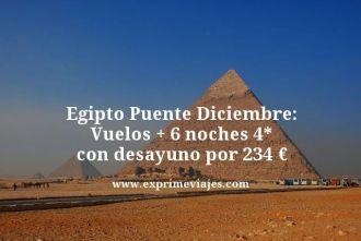 Egipto puente diciembre vuelos mas 6 noches 4 estrellas con desayuno por 234 euros