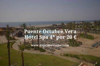 puente octubre vera hotel spa 4 estrellas por 20 euros
