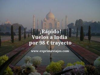 tarifa-error-Vuelos-a-India--por-98-euros-trayecto