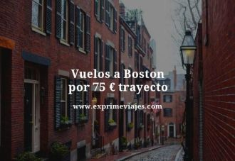 vuelos a Boston por 75 euros trayecto