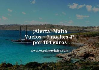 Alerta-Malta-Vuelos--7-noches-4-estrellas-por-104-euros
