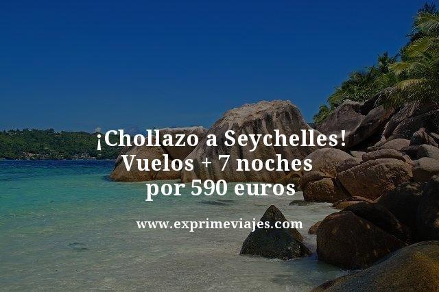 ISLAS SEYCHELLES: VUELOS + 7 NOCHES POR 590EUROS