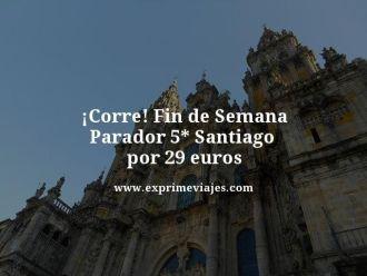 tarifa-error-Fin-de-Semana-Parador-5-estrellas-Santiago-por-29-euros