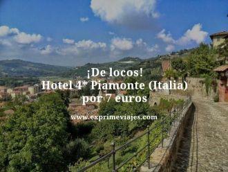 de locos hotel 4 estrellas píamonte italia por 7 euros