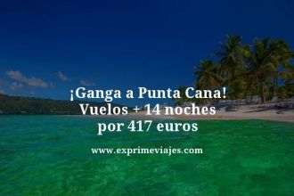 Ganga-a-Punta-Cana-Vuelos--14-noches-por-417-euros