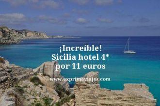 increíble Sicilia hotel 4 estrellas por 11 euros