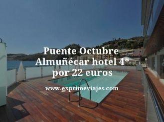 puente octubre Almuñécar hotel 4 estrellas por 22 euros