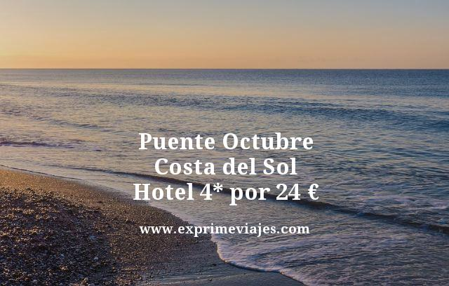 puente octubre costa del sol hotel 4 estrellas por 24 euros