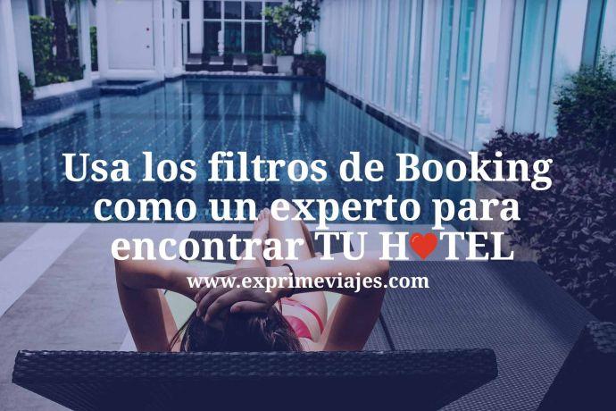 Usar los filtros de Booking
