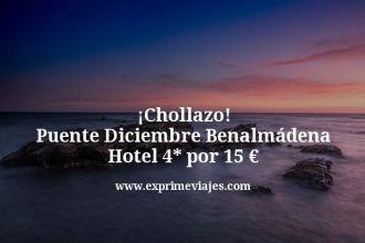 chollazo puente diciembre Benalmádena hotel 4 estrellas por 15 euros