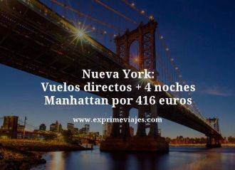 Nueva York vuelos directos mas 4 noches Manhattan por 416 euros