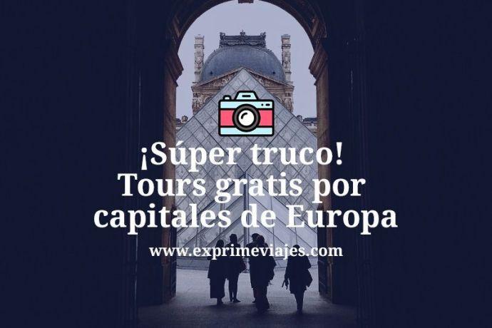 Tours gratis capitales de Europa
