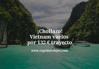 Chollazo Vietnam vuelos por 132 euros trayecto