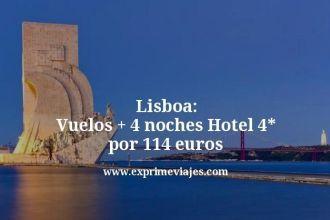 lisboa vuelos mas 4 noches hotel 4 estrellas por 114 euros