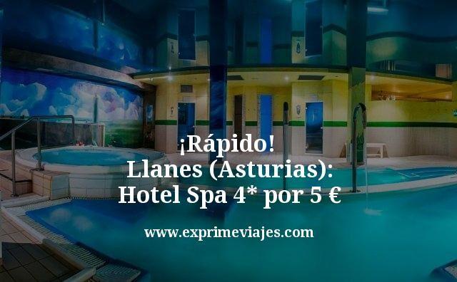 ¡Rápido! Hotel Spa 4* en Llanes (Asturias) por 5euros