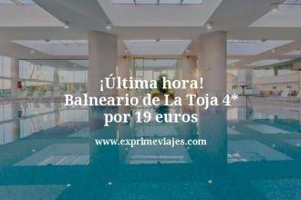 ultima hora Balneario de La Toja 4 estrellas por 19 euros