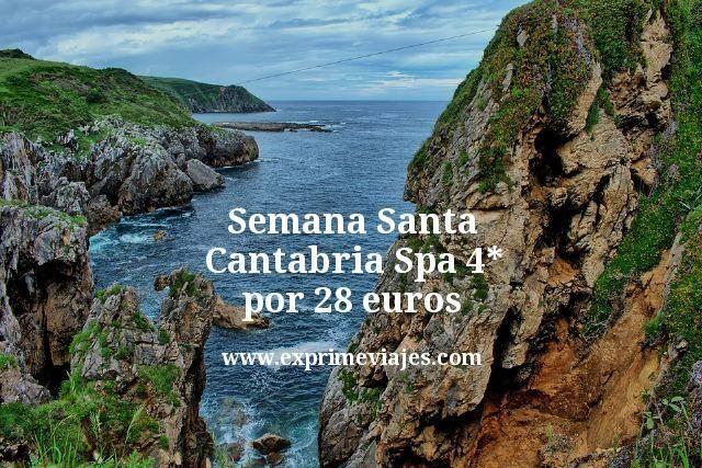 Semana Santa Cantabria: Spa 4* por 28euros
