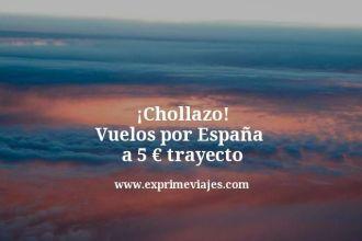 Chollazo-Vuelos-por-España--a-5-euros-trayecto
