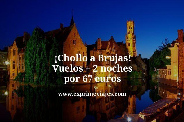 ¡Chollo! Brujas: vuelos + 2 noches por 67euros